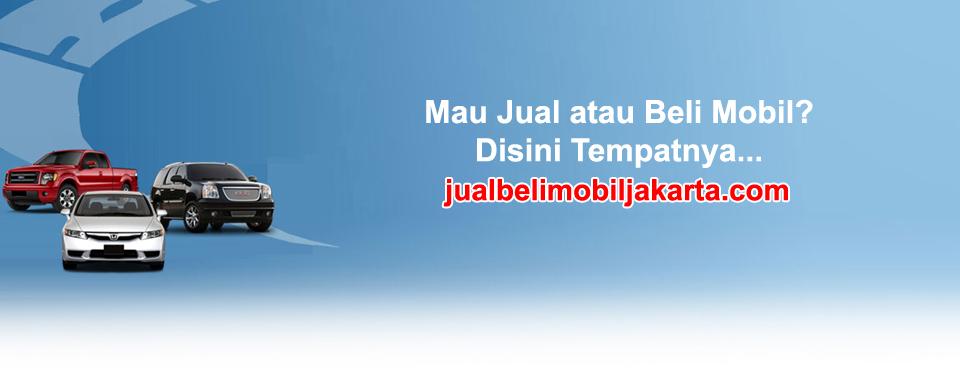 Pusat Jual Beli Mobil Jakarta